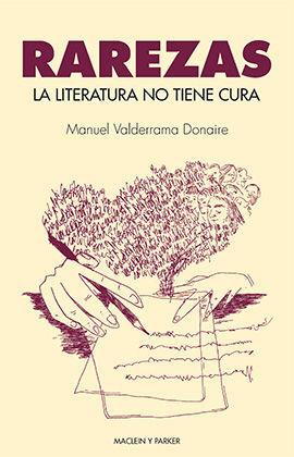 LA LITERATURA NO TIENE CURA