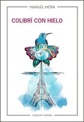 COLIBRÍ CON HIELO