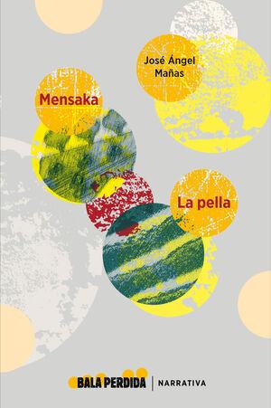 MENSAKA / LA PELLA