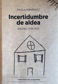 INCERTIDUMBRE DE ALDEA