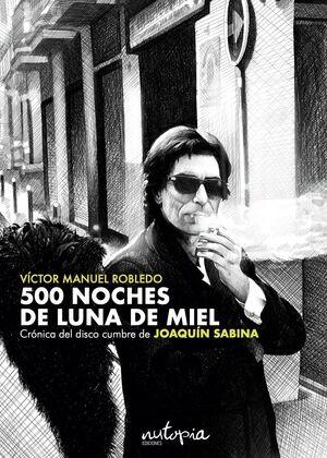 500 NOCHES DE LUNA DE MIEL