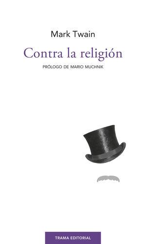 CONTRA LA RELIGIÓN