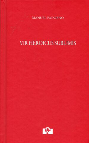 VIR HEROICUS SUBLIMIS