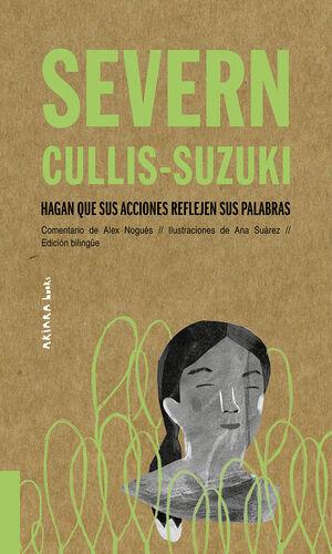 SEVERN CULLIS-SUZUKI: HAGAN QUE SUS ACCIONES REFLEJEN SUS PALABRAS