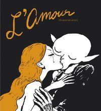 L'AMOUR (EL AMOR SIN AMOR)