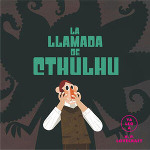 LA LLAMADA DE CTHULHÚ (YA LEO A)