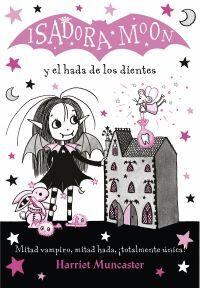 ISADORA MOON Y EL HADA DE LOS DIENTES (ISADORA MOON 10)