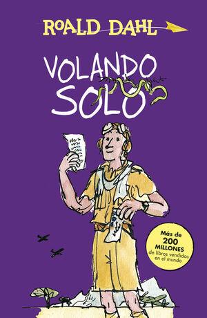 VOLANDO SOLO (COLECCIÓN ALFAGUARA CLÁSICOS)