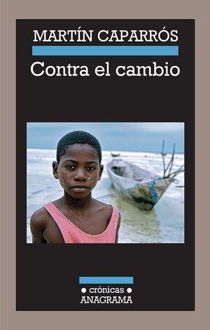 CONTRA EL CAMBIO