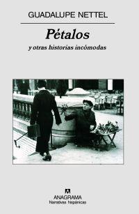 PÉTALOS Y OTRAS HISTORIAS INCÓMODAS