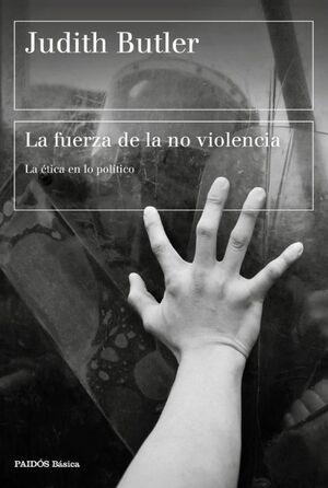 LA FUERZA DE LA NO VIOLENCIA