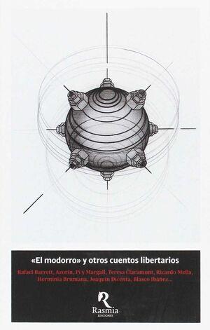 EL MODORRO Y OTROS CUENTOS LIBERTARIOS