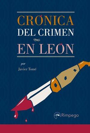 CRÓNICA DEL CRIMEN EN LEÓN