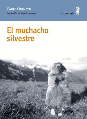 EL MUCHACHO SILVESTRE