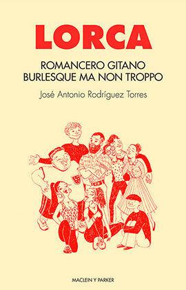 ROMANCERO GITANO. BURLESQUE MA NON TROPPO