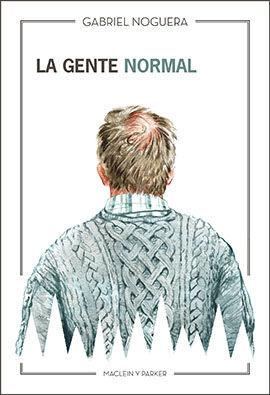 LA GENTE NORMAL