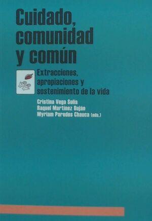 CUIDADO, COMUNIDAD Y COMÚN