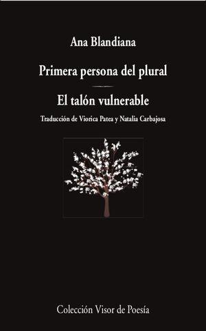 PRIMERA PERSONA DEL PLURAL / EL TALÓN VULNERABLE